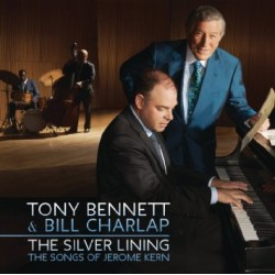 Tony Bennett & Bill Charlap - The Silver Lining